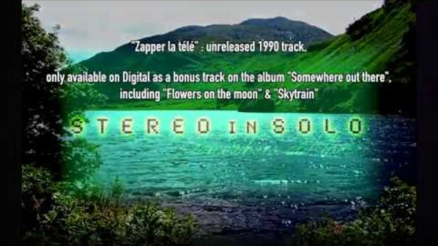"STEREO in SOLO - Zapper la télé - Official Music Video from ""Somewhere out there"""